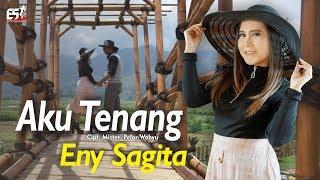 Eny Sagita - Penginku Siji Nyanding Kowe Selawase || Aku Tenang [OFFICIAL]