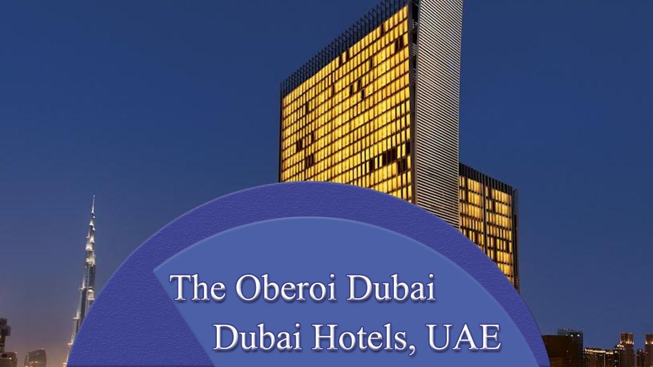 The oberoi dubai dubai hotels uae youtube for The hotel dubai