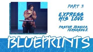 CenterPointe Church Sunday Service - BLUEPRINTS - Express His Love - pt 3 [Pastor Jessica Fernandez]