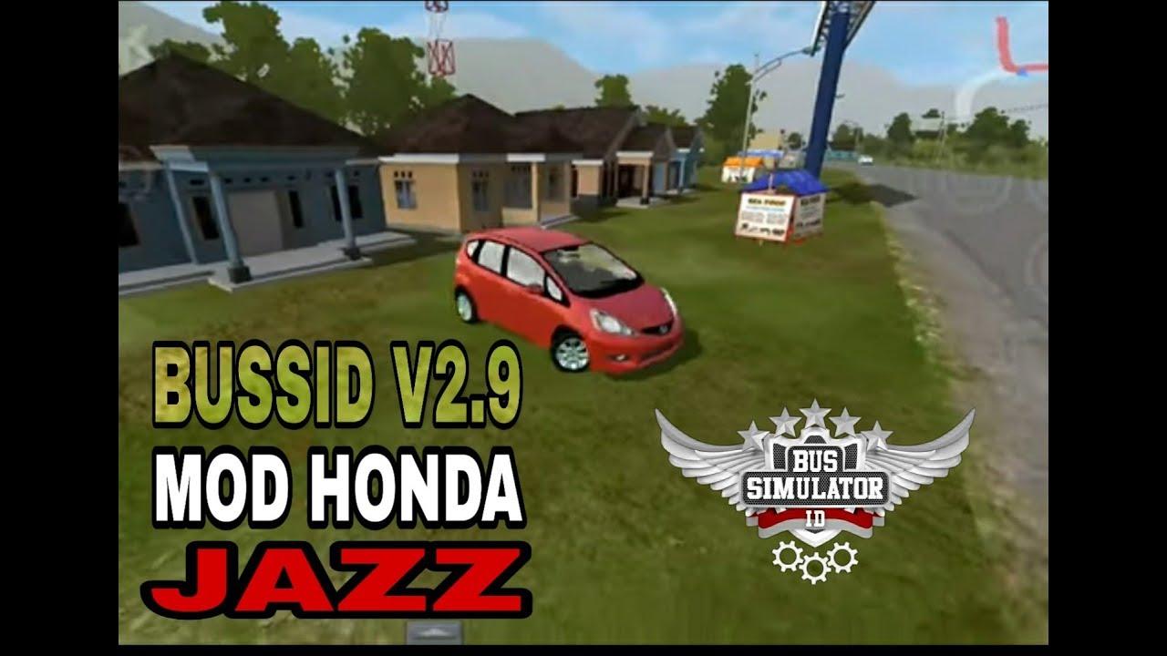 530+ Mod Bussid Mobil Honda Jazz Gratis