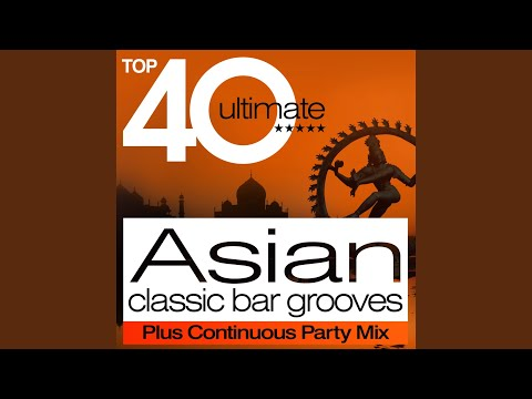 Top 40 Asian Beats Classic Bar Grooves Plus Continuous Party Mix