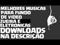 MELHORES MUSICAS ELETRONICAS (DOWNLOAD NA DESCRIÇÃO)