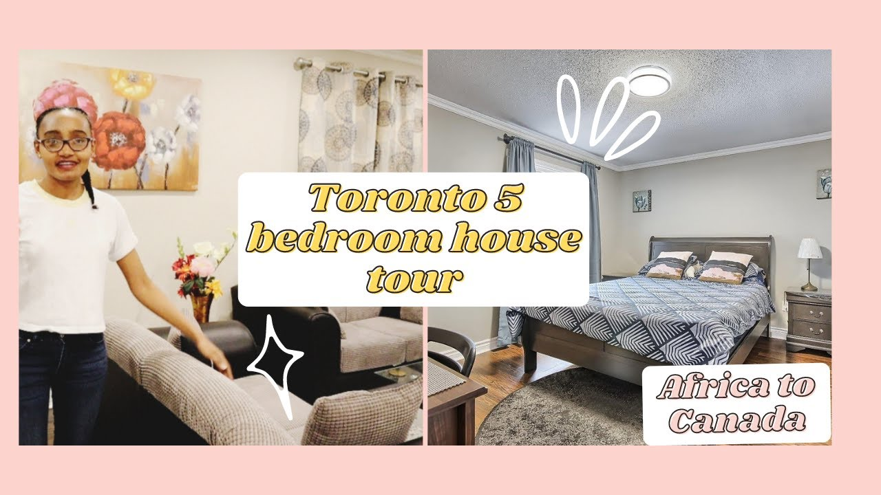 How To Find A House In Canada My Simple Toronto 5 Bedroom House Tour Cost Of Housing In Canada Youtube