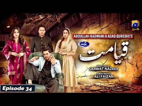 Download Qayamat - Episode 34 [Eng Sub] - Digitally Presented by Master Paints - 4th May 2021 | Har Pal Geo