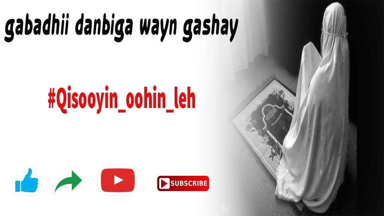 gabadhii danbiga wayn gashay | qiso murugo leh by cabdirahman dirir