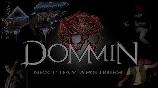 Dommin - Next Day Apologies