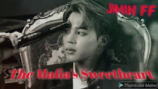 The Mafia's sweetheart [Jimin ff ] ||Episode 1||