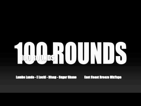 Lambo lando, E Lucki, Disap, Sugar Sane - 100 Rounds