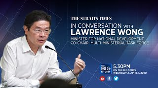 War On Covid 19: Lawrence Wong On Singapore's Strategy To