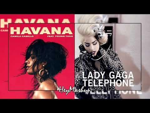 Lady Gaga/Camila Cabello - Telephone - Havana