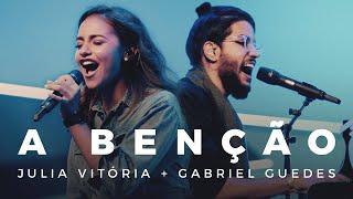 Gabriel Guedes feat. Julia Vitória - A Bênção (Drive In)