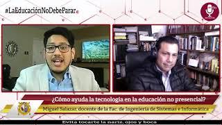 Tema: ¿Cómo ayuda la tecnología en la educación no presencial?