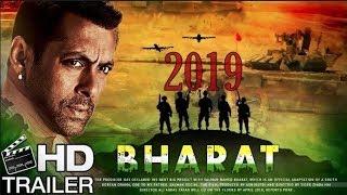 BHARAT- SALMAN KHAN- TRAILER 2019