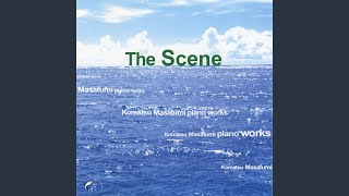Provided to YouTube by The Orchard Enterprises ひとひらの海 · 小松正史 The Scene -Komatsu Masafumi piano works- ℗ 2002 TOWN HOUSE RECOEDS ...