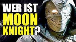 Wer ist eigentlich Moon Knight? [Marvel Basics]