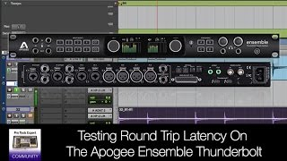Russ test the new Apogee Ensemble Thunderbolt for round trip latenc...