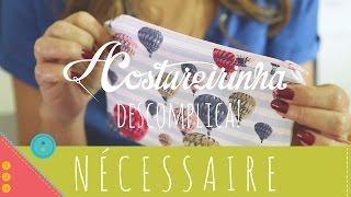 Aprenda a costurar uma nécessaire básica com zíper e forro passo a passo