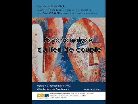 Belgnaoui Saad Conférence 2 : Psychanalyse du lien de couple. 4 février 2015
