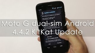 Moto G Dual SIM Android Kitkat 4.4.2 OTA Update