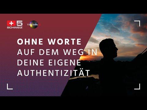 OHNE WORTE - Auf dem Weg in Deine eigene Authentizität, TTD-Sendung vom 12.01.2021