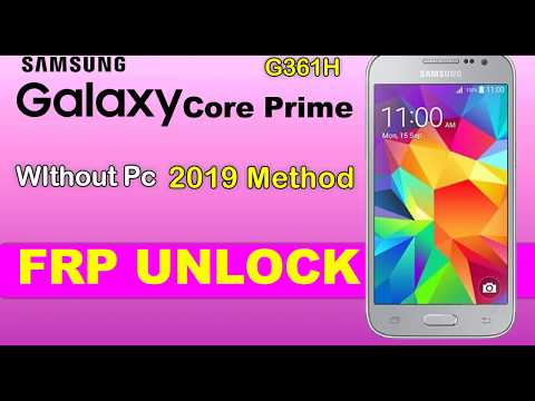 Galaxy Core Prime G361H FRP Google Account Remove Without Pc New Method ...