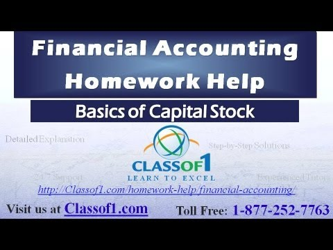 basics of capital stock financial accounting homework help by  basics of capital stock financial accounting homework help by classof1 com