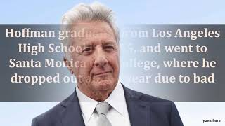 BIOGRAPHY OF DUSTIN HOFFMAN