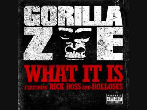 What It Is Remix  Gorilla Zoe ft Rick Ross HQ + Lyrics