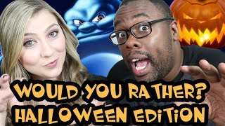 WOULD YOU RATHER? Halloween SPOOPY Edition ft. Katie Wilson (Ghosted)