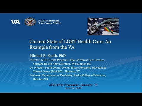 Current State of LGBT Health Care|An Example from the VA