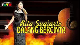Rita Sugiarto  Dalang Bercinta  Lyrics