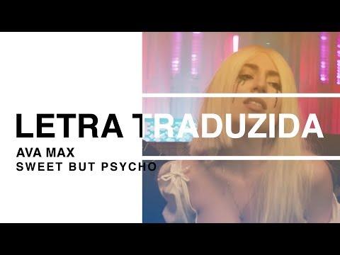 Ava Max - Sweet But Psycho Letra Traduzida