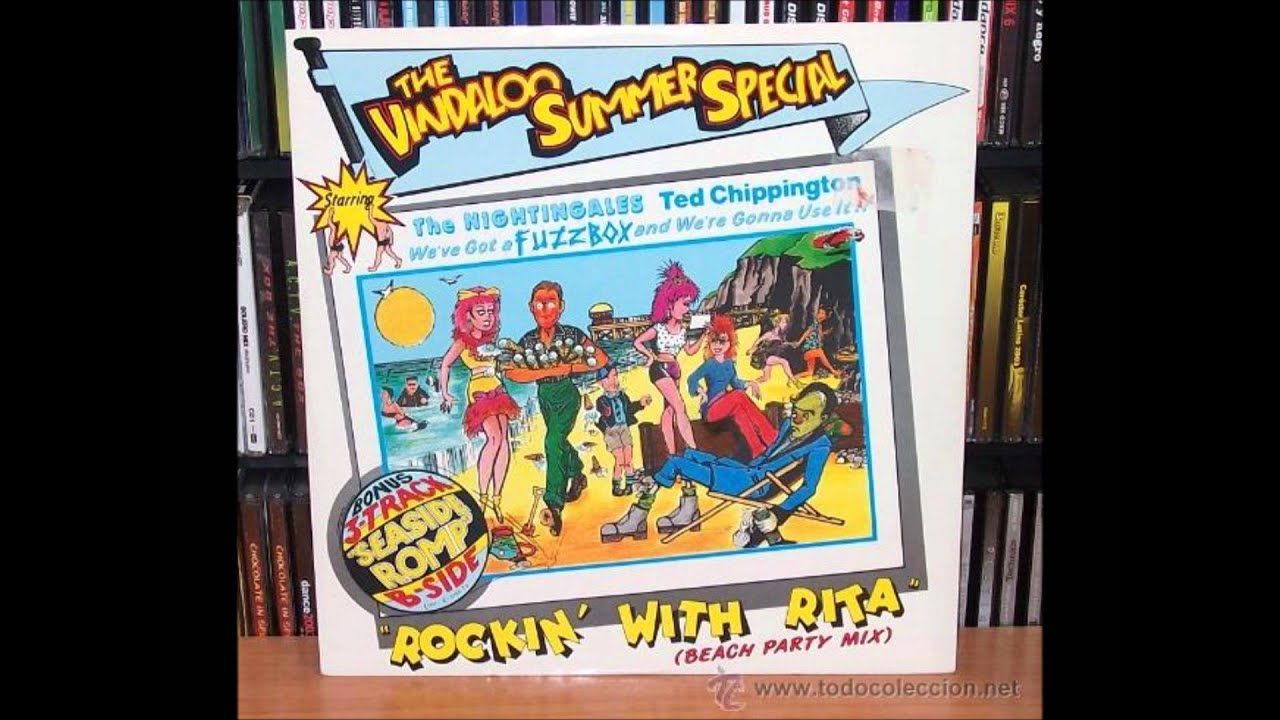 The Vindaloo Summer Special Starring We've Got A Fuzzbox And We're Gonna Use It We've Got A Fuzzbox And We're Gonna Use It !! Rockin' With Rita