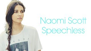 Speachless Lyics ~ Naomi Scott