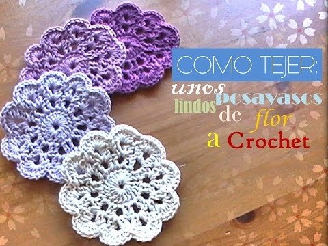 Como tejer unos indos posavasos de flor a crochet zurdo - Como hacer posavasos ...