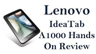 Lenovo IdeaTab A1000 Review- Specifications, Features, Benchmark and Gaming