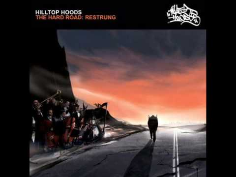 Hilltop Hoods The Hard Road Restrung Stopping all stations restrung HQ