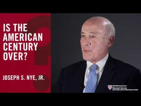 Is the American Century Over? – Joseph S. Nye