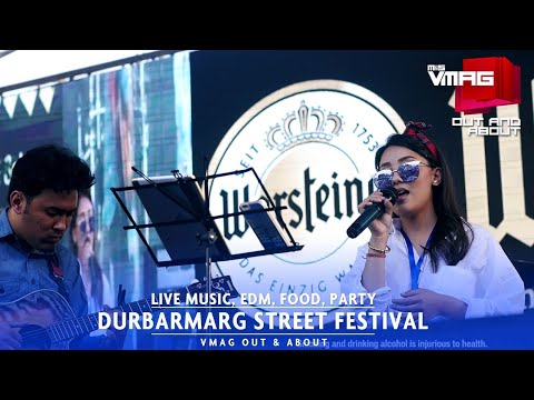 Durbarmarg Street Festival – Live Music, EDM, Food and Dance