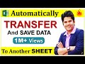 how to automatically transfer & Save data from one sheet to another in excel || HINDI