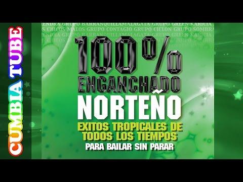 Inolvidables Vol 3 - Enganchado Norteño   Adrián Y los Dados Negros - Grupo Sombras y más