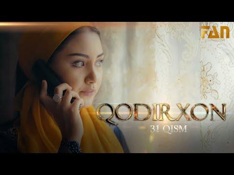 Qodirxon (milliy Serial 31-qism) | Кодирхон (миллий сериал 31-кисм)