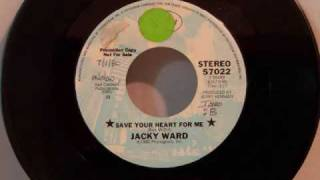 Jacky Ward - Save Your Heart For Me