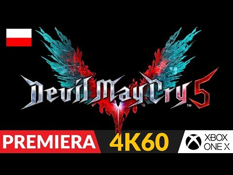 DEVIL MAY CRY 5 PL 😈 DEMO 💦 Diaboł zapłacze 8 marca | Gameplay po polsku 4K 60FPS Xbox One X thumbnail