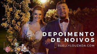 ❤︎ Depoimento Noivos | By Suelly Louzada | Cantora | Casamento Lanai Eventos | Música Casamento BH