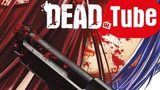 DEADTube ~デッドチューブ~(12)