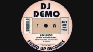 DJ Demo - Feelings (Happy Rollers Remix)
