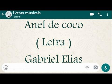 Anel de coco - Letra - Gabriel Elias