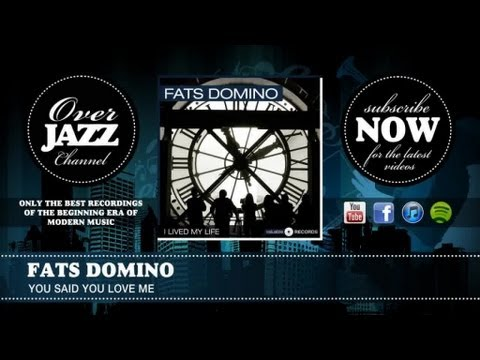 Fats Domino - You Said You Love Me (1953)