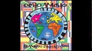 Ocho Macho - A Donde Vas
